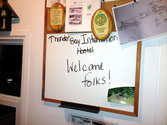 16. Thunder Bay International hostel welcome board