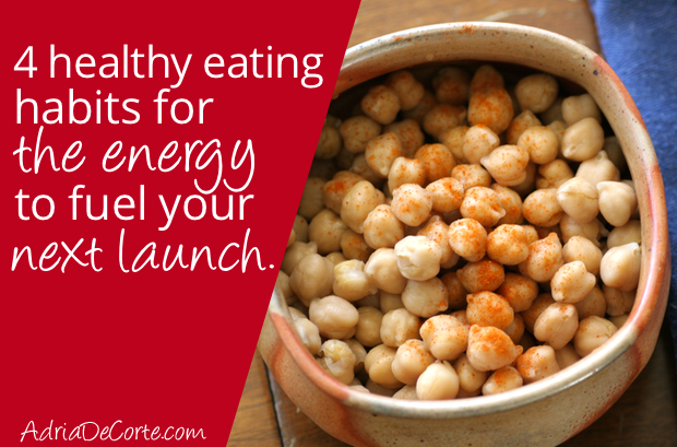 4 Habits to Eat Healthy During Your Busiest Week Ever