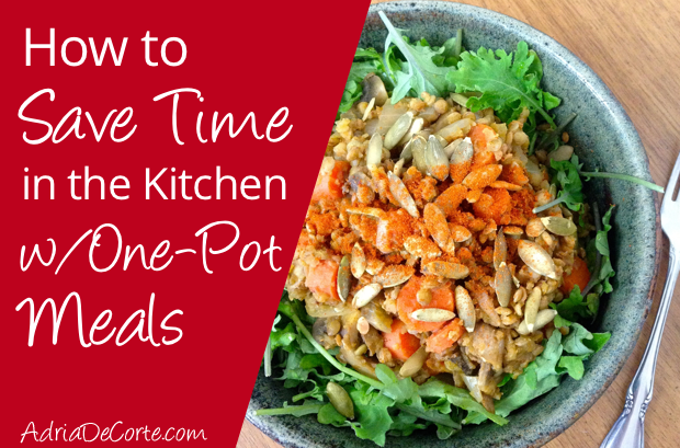 How to Save Time in the Kitchen with One-Pot Meals