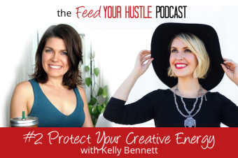 #2: Protect Your Creative Energy with Kelly Bennett