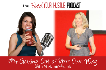#4 Getting Out of Your Own Way with Copywriter Stefanie Frank