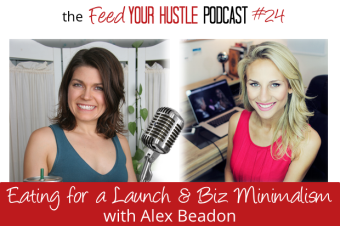 #24 Alex Beadon – Eating to Power a Launch & Business Minimalism