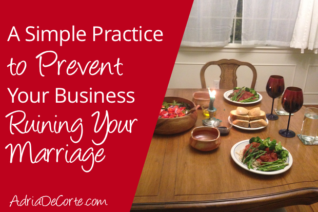 How to Shut Off Your Business Brain and Be Present with Your Husband