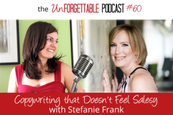 #60 Copywriting that Doesn't Feel Salesy with Stefanie Frank
