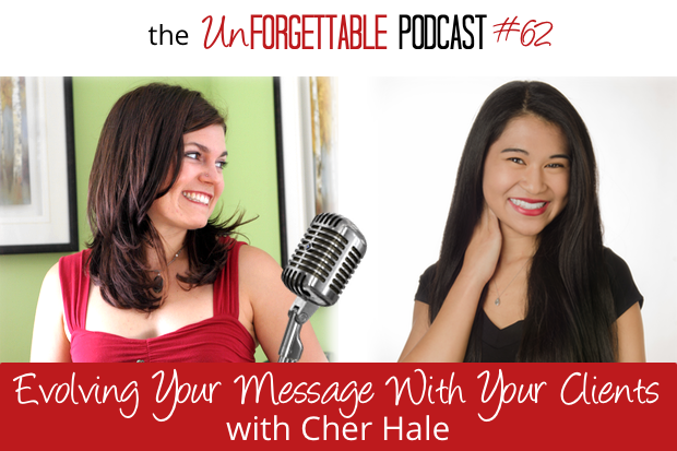 #62 Evolving Your Message with Your Clients with Cher Hale