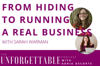 #71 From Hiding to Running a Real Business with Sarah Warman