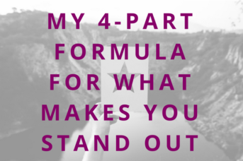 #75 My 4-Part Formula for What Makes YOU Stand Out