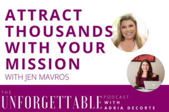#77 Attract Thousands with Your Mission with Jen Mavros