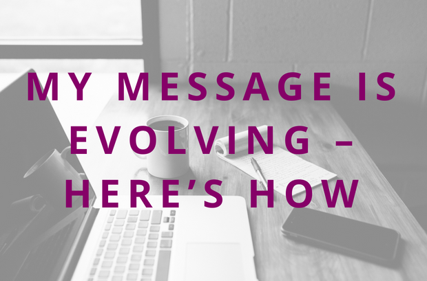 #83 My Brand Message is Evolving – Here's How