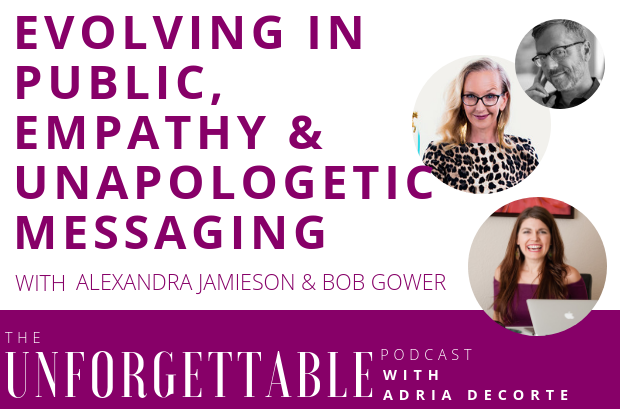 #98 Alexandra Jamieson | Evolving in Public, Empathy & Unapologetic Messaging
