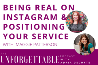 #104 Being Real on Instagram & Positioning Your Service with Maggie Patterson