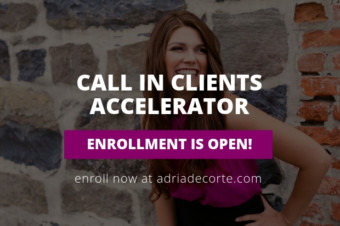 Want to Join My Call In Clients Accelerator? (Time Sensitive Invitation)