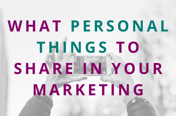 #105 What Personal Things to Share In Your Marketing