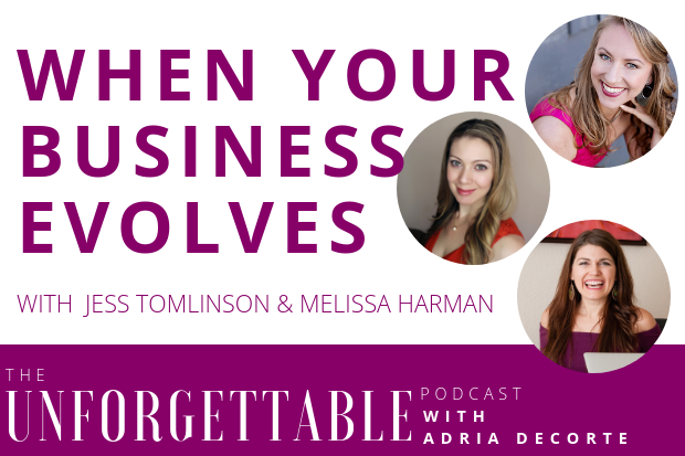 #115 When Your Business Evolves with Jess Tomlinson & Melissa Harman