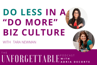"#120 Doing less in a ""do more"" biz culture with Tara Newman"